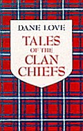 Tales of the clan chiefs