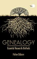Genealogy: Essential Research Methods