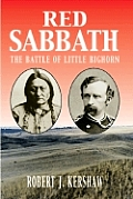 Red Sabbath: The Battle of Little Bighorn
