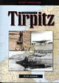 Sinking the Tirpitz: Operation Source 22 September 1944