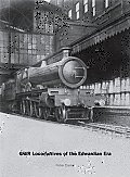Gwr Locomotives of the Edwardian Era Cover