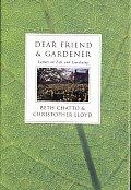 Dear Friend & Gardener Letters on Life & Gardening