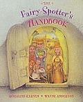 The Fairy-spotter's Handbook