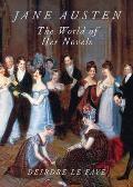 Jane Austen The World Of Her Novels