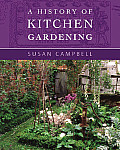 History of Kitchen Gardening