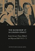 Bookshop at 10 Curzon Street Letters Between Nancy Mitford & Heywood Hill 1952 73