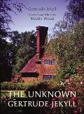 The Unknown Gertrude Jekyll
