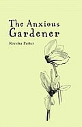 Anxious Gardener