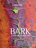 Bark: An Intimate Look at the World's Trees Cover