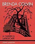 Brenda Colvin: A Career in Landscape
