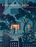 Everyman's Castle: The Story of Our Cottages, Country Houses, Terraces, Flats, Semis and Bungalows