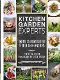 Kitchen Garden Experts: Twenty Celebrated Chefs & Their Head Gardeners