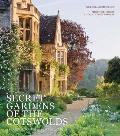 Secret Gardens of the Cotswolds: A Personal Tour of 20 Private Gardens