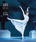 Royal Ballet Desk Diary 2016: The Royal Ballet Past and Present