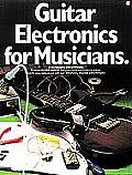 Guitar Electronics for Musicians (Guitar Reference) Cover