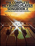 Complete Keyboard Player Songbook 2
