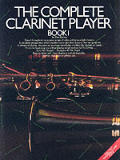 Complete Clarinet Player #1: The Complete Clarinet Player: Book 1