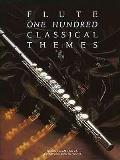 One Hundred Classical Themes: Flute