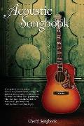 Acoustic Songbook Chord Lyrics and Chors Books