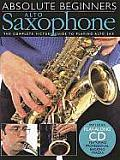 Alto Saxophone: The Complete Picture Guide to Playing Alto Sax [With CD]