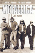 Justice For All The Truth About Metalica