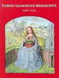 Flemish Illuminated Manuscripts 1400 1550