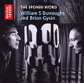 The Spoken Word: William S Burroughs and Brion Gysin (Spoken Word Audio)
