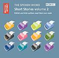 The Spoken Word: Short Stories, Volume 2 (Spoken Word Audio)