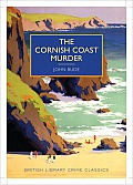 The Cornish Coast Murder (British Library - British Library Crime Classics)