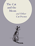 The Cat and the Moon and Other Cat Poems