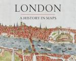 London: A History in Maps Cover