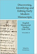 English Manuscript Studies 1100-1700 #18: Discovering, Identifying and Editing Early Modern Manuscripts