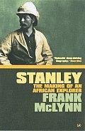 Stanley: Dark Genius of African Exploration