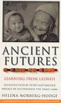 Ancient Futures Learning From...