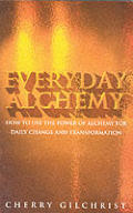 Everyday Alchemy