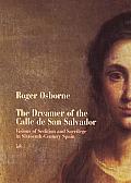 Dreamer of the Calle De San Salvador