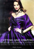 Cutting and Draping Special Occasion Clothes: Designs for Eveningwear and Partywear Cover