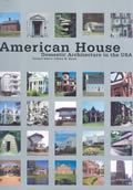 American House Domestic Architecture In the USA