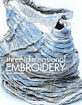 Three Dimensional Embroidery Methods of Construction for the Third Dimension