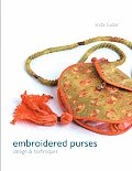 Embroidered Purses: Design & Techniques Cover