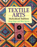 Textile Arts Multicultural Traditions