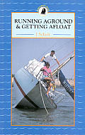 Running Aground and Getting Afloat