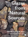 Glazes from Natural Sources (2nd Edition)