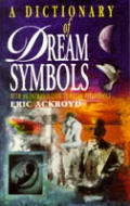 Dictionary Of Dream Symbols With An Introducti