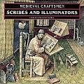 Medieval Craftsmen Scribes & Illuminators