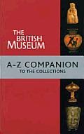 British Museum a Z Companion