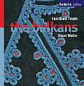 Textiles from the Balkans
