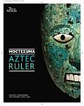 Moctezuma Aztec Ruler