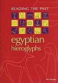 Egyptian Hieroglyphs Reading the Past