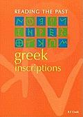 Greek Inscriptions Reading The Past